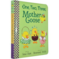 【英文原版】One, Two, Three, Mother Goose 鹅妈妈 童谣纸板书 Rosemary Wells