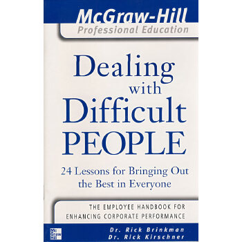MHPE: DEALING WITH DIFFICULT PEOPLE(ISBN=9780071416412)