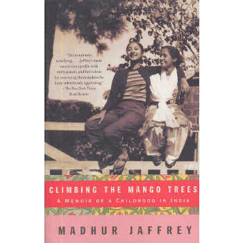 CLIMBING THE MANGO TREES(ISBN=9781400078202)