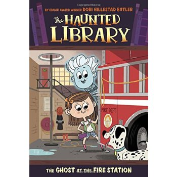 The Haunted Library #6: The Ghost at the Fire Station
