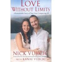 """Love Without Limits《爱不设限》尼克・胡哲著 """"生命不设限""""(Life Without Limbs)组织创办人、著名残疾人励志演讲家。他天生没有四肢,但勇于面对身体残障,创造了生命的奇迹!价格比较"""